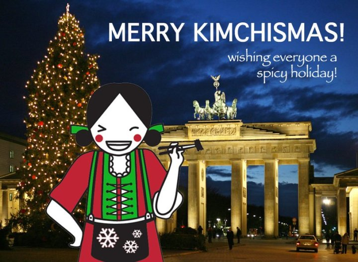 Merry Kimchismas to all and to all a Good Night!